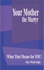 Your Mother, the Martyr